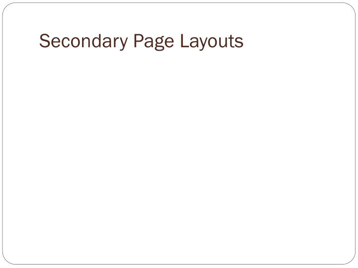 Secondary Page Layouts