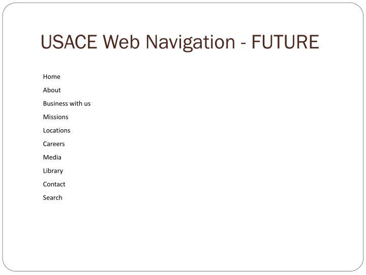 USACE Web Navigation - FUTURE