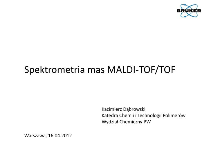 Spektrometria mas MALDI-TOF/TOF