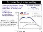 extended longitudinal scaling