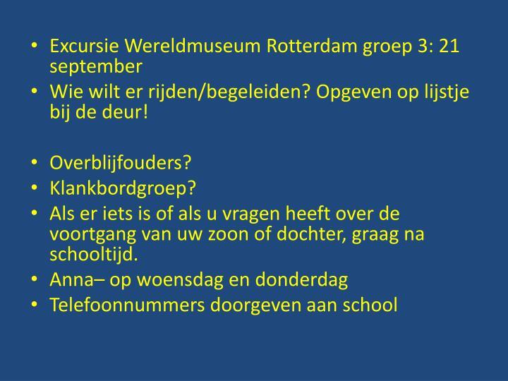 Excursie Wereldmuseum Rotterdam groep 3: 21 september
