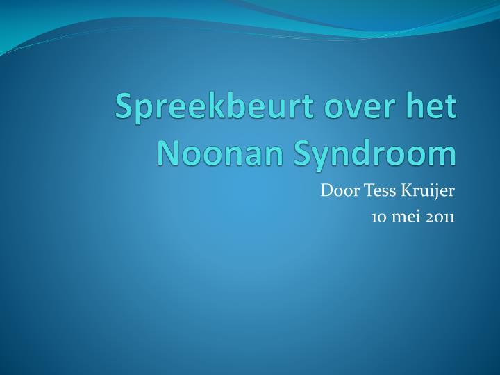 Spreekbeurt over het noonan syndroom
