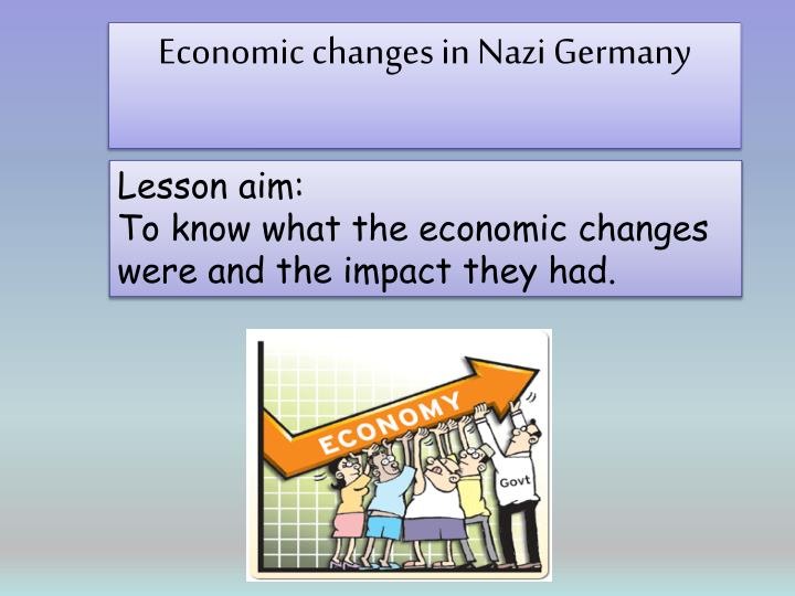 Economic changes in Nazi Germany
