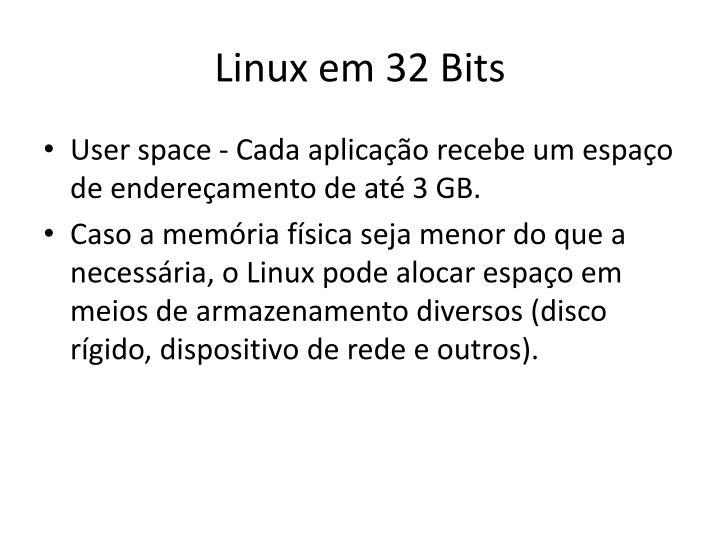 Linux em 32 Bits