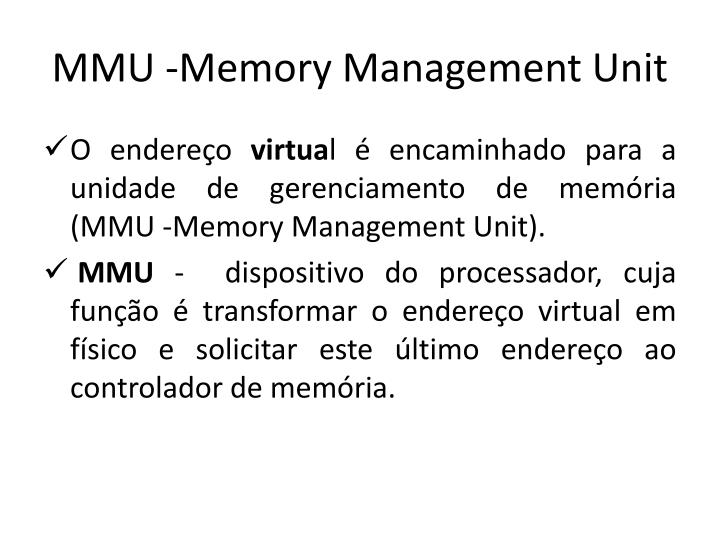 MMU-Memory Management Unit