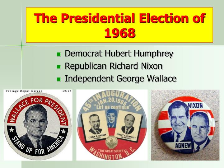 The Presidential Election of 1968