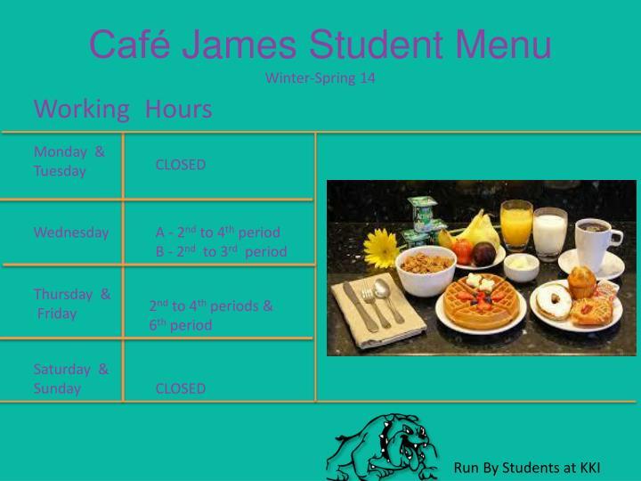 cafe james student menu winter spring 14 n.