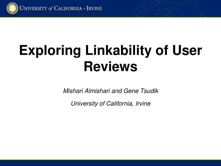 Exploring linkability of user reviews