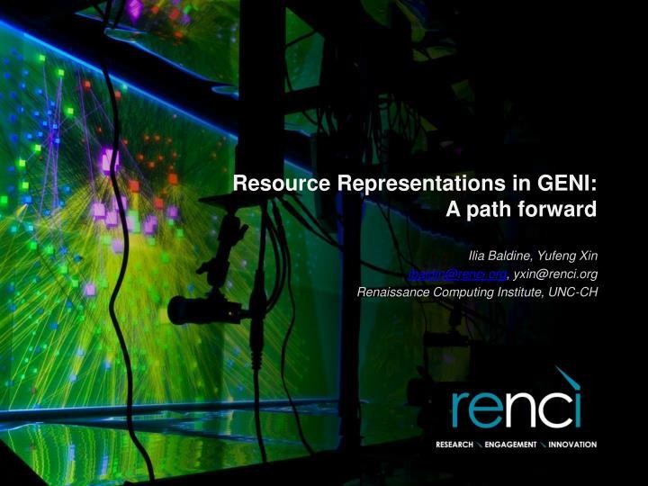 resource representations in geni a path forward n.