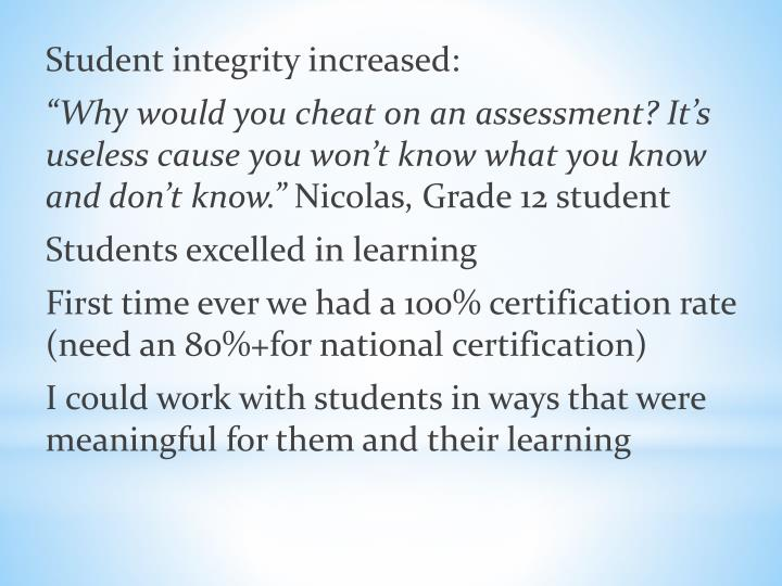 Student integrity increased: