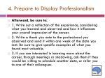 4 prepare to display professionalism1