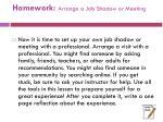 homework arrange a job shadow or meeting