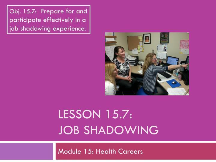 lesson 15 7 job shadowing n.