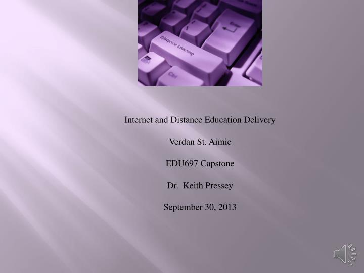 Internet and Distance Education Delivery