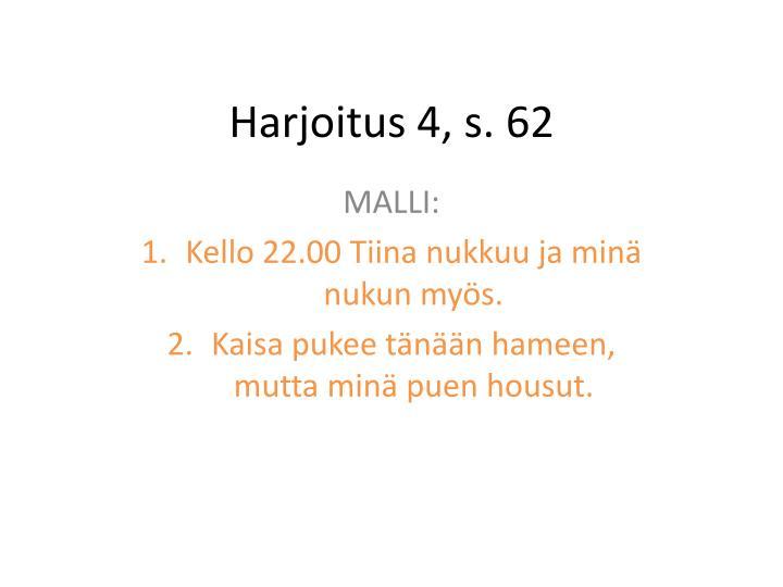 Harjoitus 4 s 62