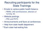 recruiting participants for the state trainings