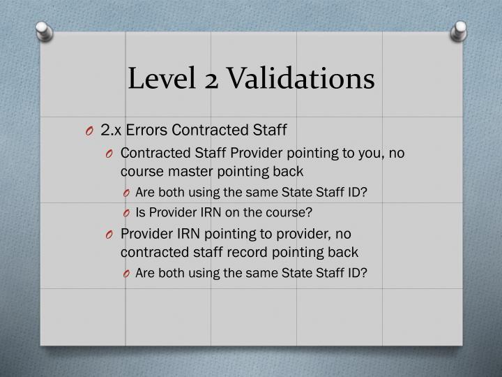 Level 2 Validations