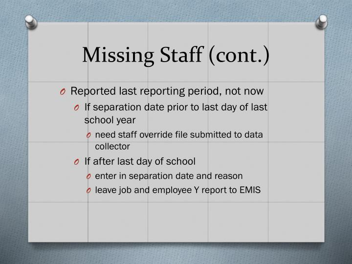 Missing Staff (cont.)