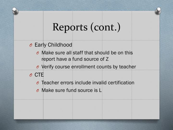 Reports (cont.)