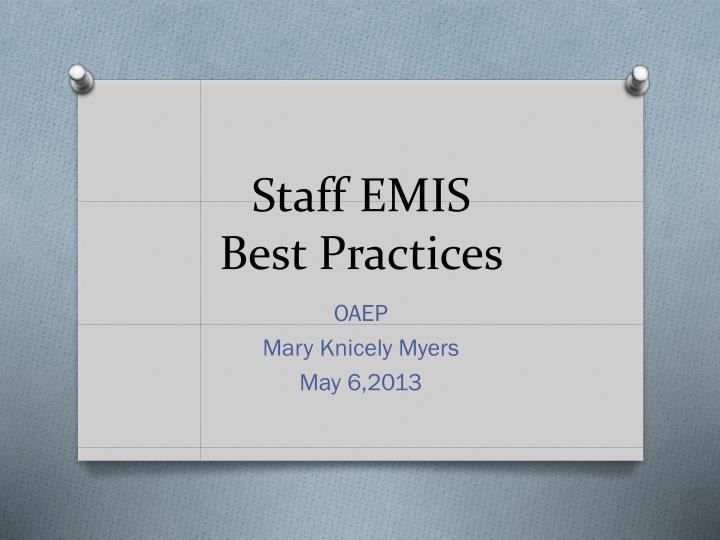 Staff emis best practices