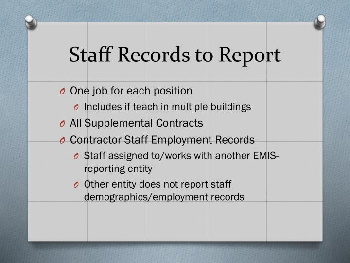 Staff Records to Report