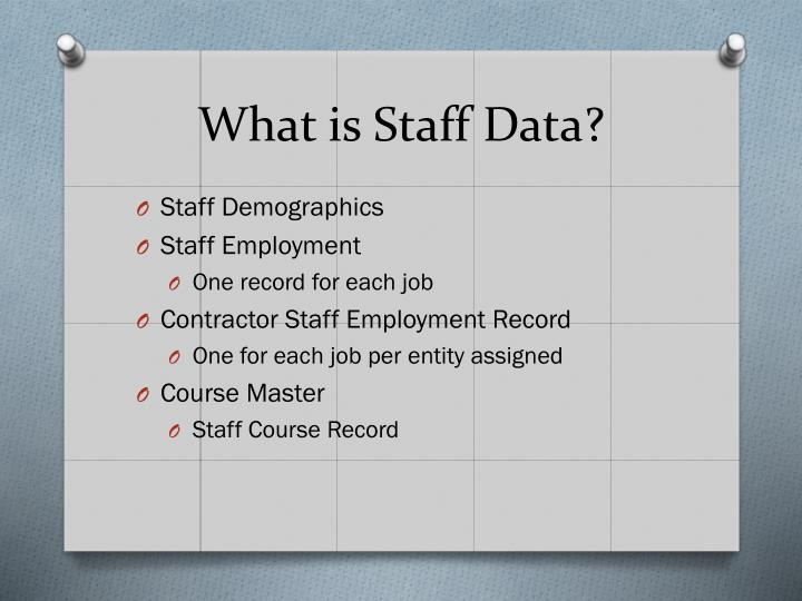 What is staff data