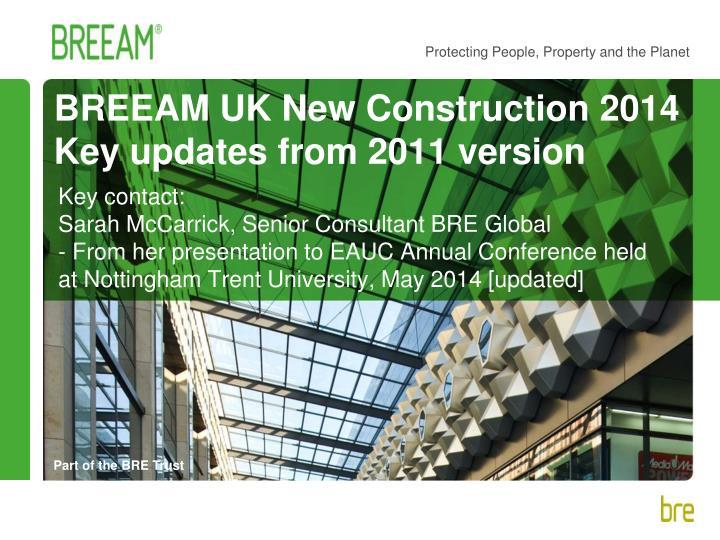 breeam uk new construction 2014 key updates from 2011 version n.