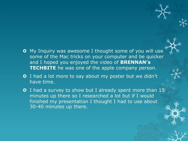 My Inquiry was awesome I thought some of you will use some of the Mac tricks on your computer and be...