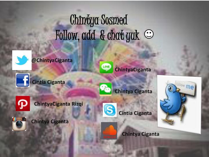 Chintya sosmed follow add chat yuk