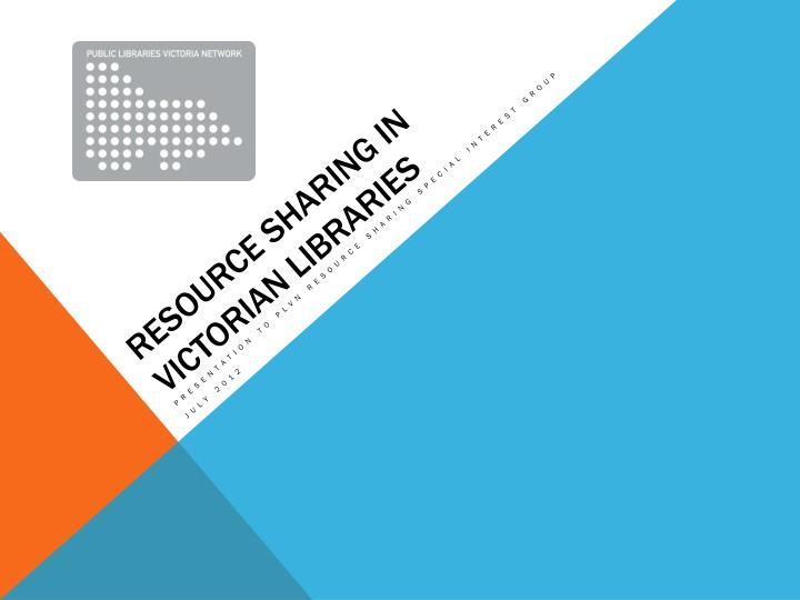 Resource sharing in victorian libraries