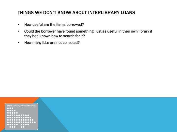 Things we don't know about interlibrary loans