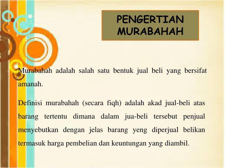 PENGERTIAN MURABAHAH
