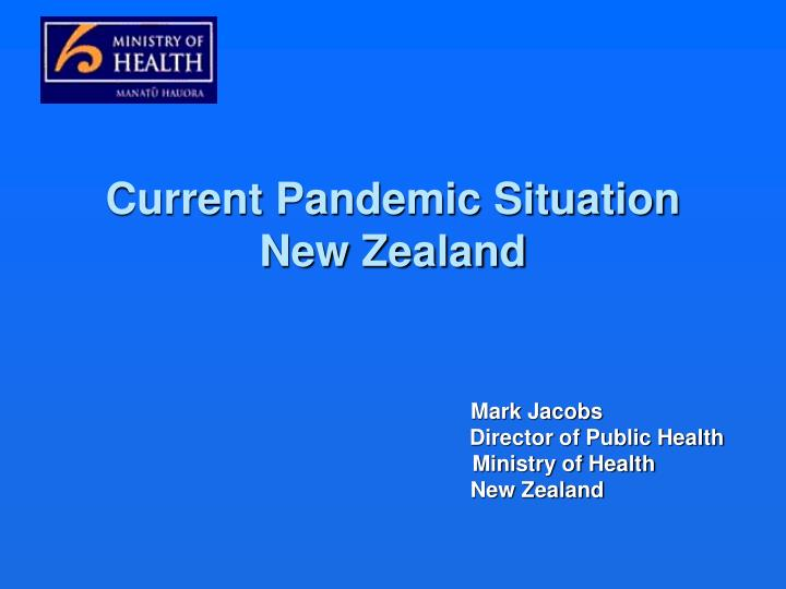 current pandemic situation new zealand n.