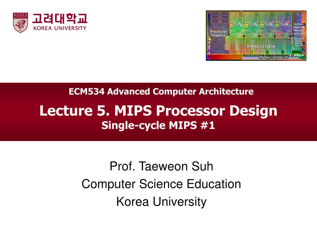 Ppt Lecture 5 Mips Processor Design Single Cycle Mips 1 Powerpoint Presentation Id 3441916