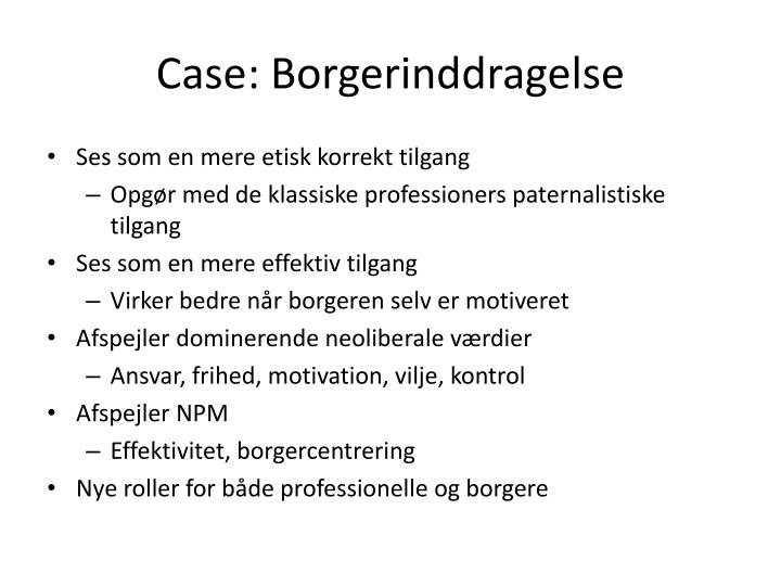 Case: Borgerinddragelse