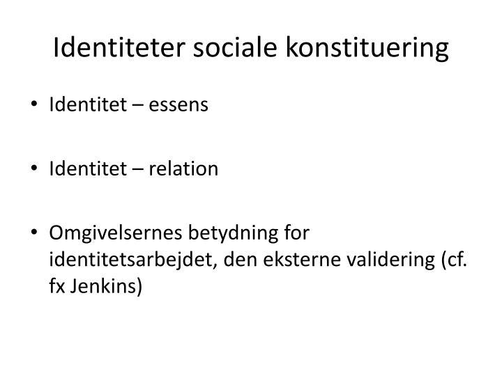 Identiteter sociale konstituering