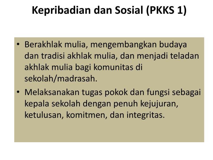 Kepribadian dan Sosial (PKKS 1)