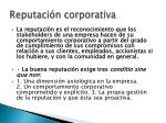 reputaci n corporativa