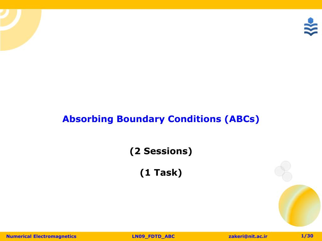 PPT - Absorbing Boundary Conditions ( ABCs) (2 Sessions ) (1