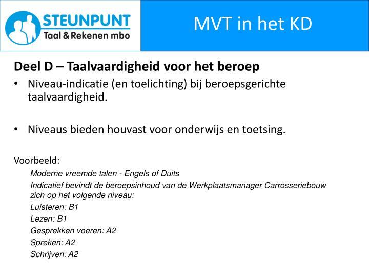 MVT in het KD