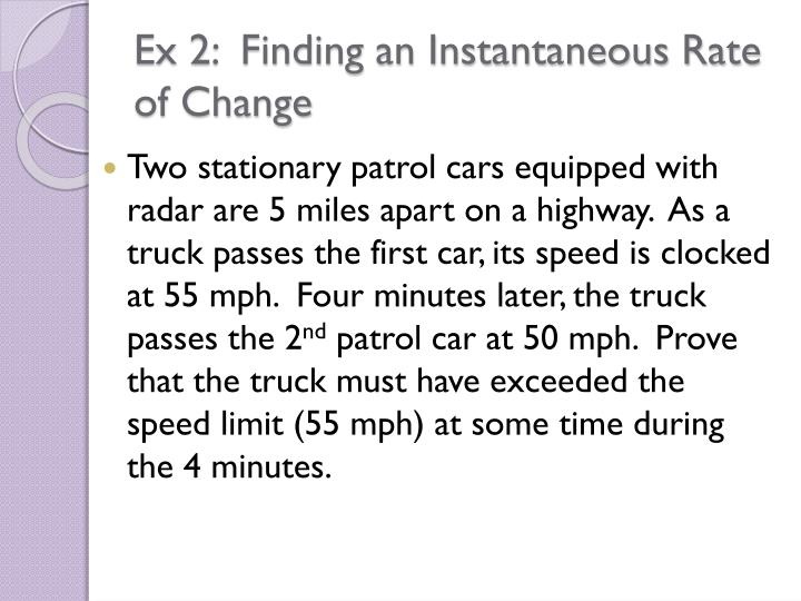 Ex 2:  Finding an Instantaneous Rate of Change