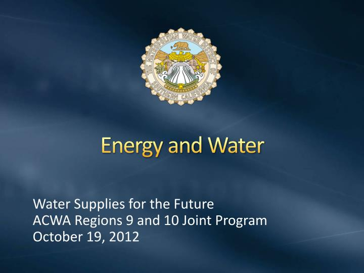 Energy and water
