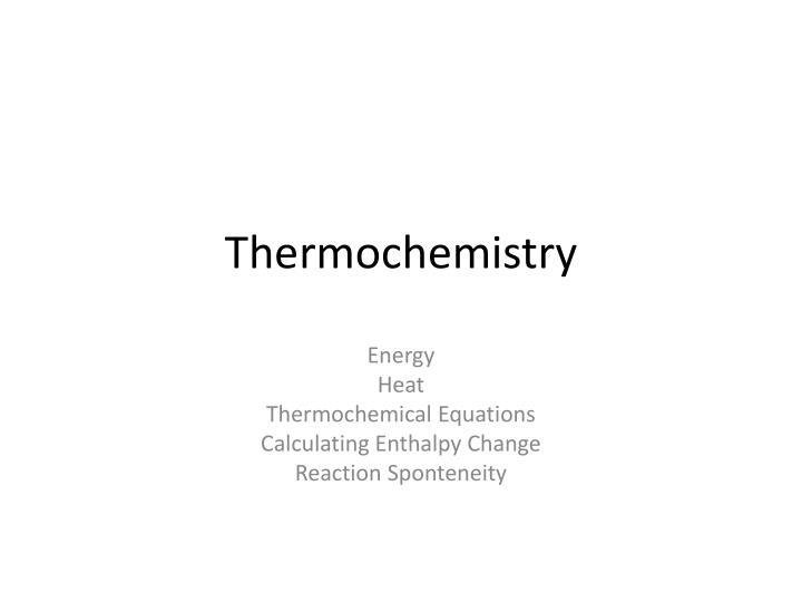 thermochemistry n.