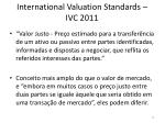 international valuation standards ivc 2011
