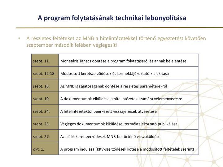 A program folytatásának technikai lebonyolítása