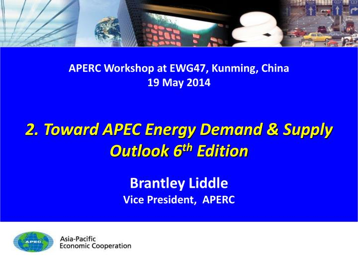 APERC Workshop at EWG47, Kunming