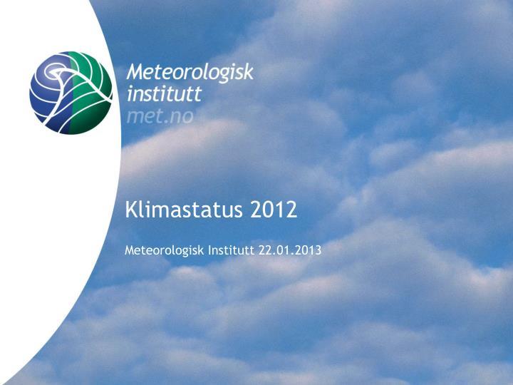 klimastatus 2012 n.
