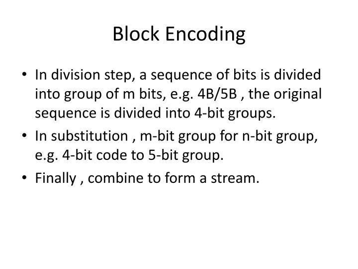 Block Encoding