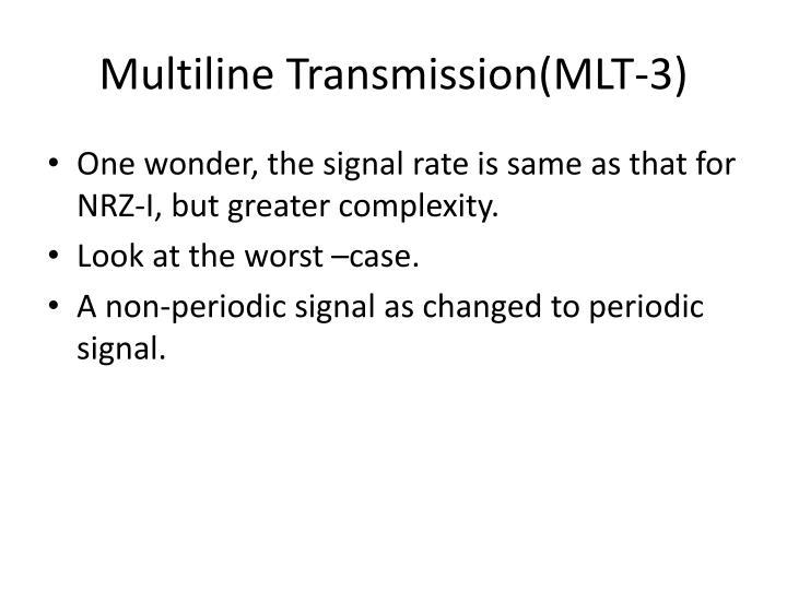 Multiline Transmission(MLT-3)