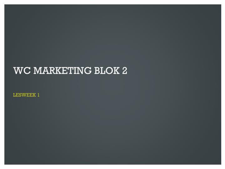 wc marketing blok 2 n.